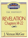Thru the Bible Volume, 60 (eBook): The Prophecy (Revelation 14-22)